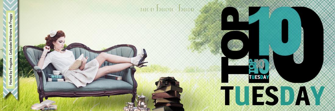 Top Ten Tuesday n°9 : 10 livres qui sont le premier roman d'un auteur que vous aimez