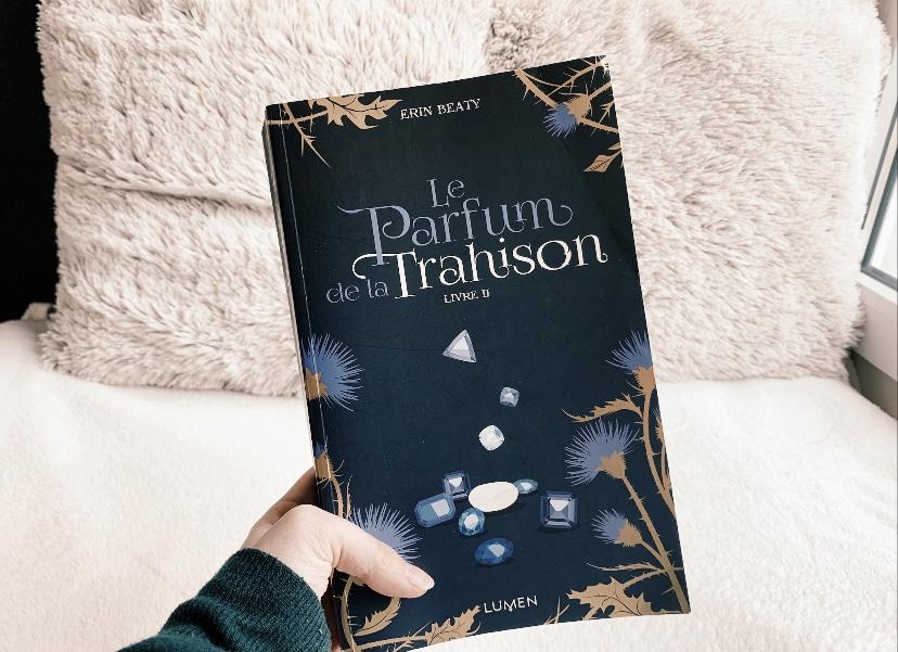 Le Parfum de la Trahison – Erin Beaty